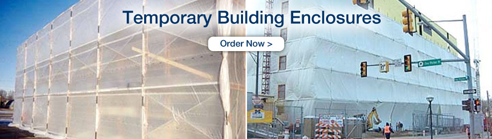 Temporary Building Enclosures - Order Now